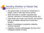 deciding whether to market test