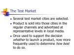 the test market