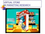 virtual store in marketing research
