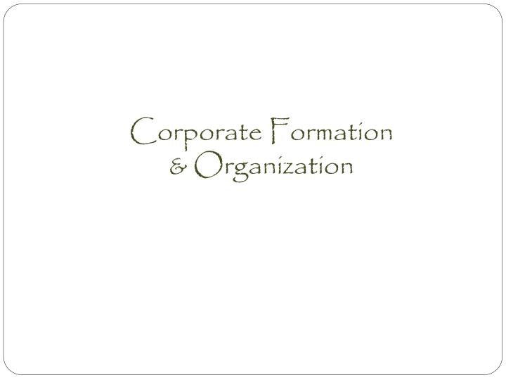 corporate formation organization