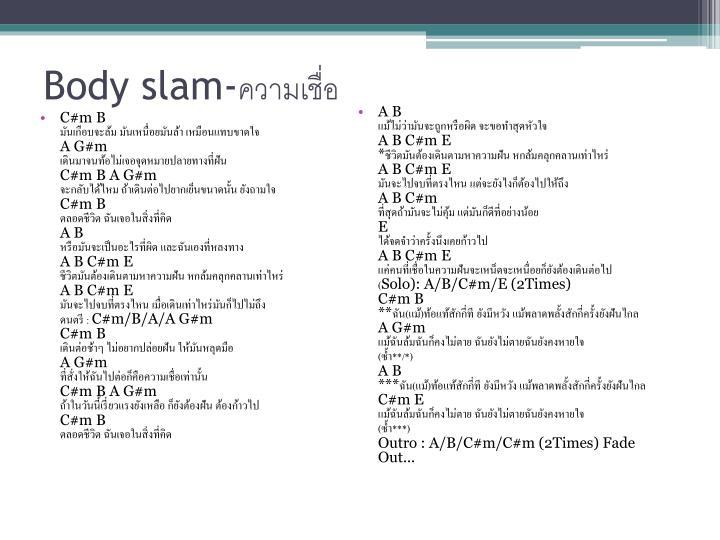 Body slam-