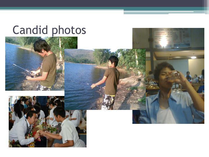 Candid photos