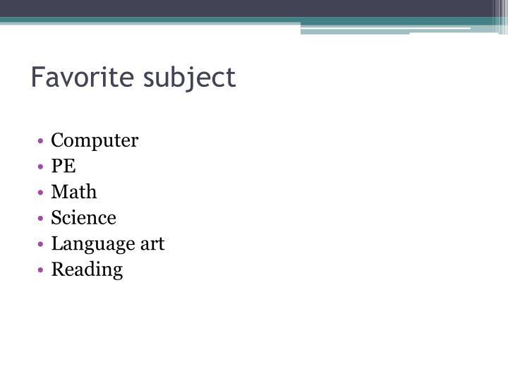 Favorite subject
