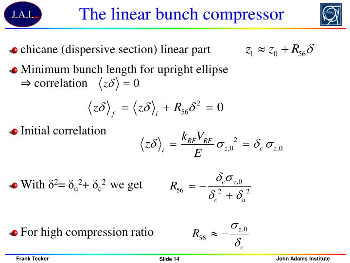 The linear bunch compressor