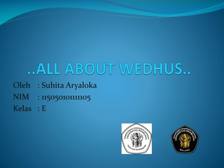 all about wedhus
