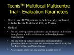 tecnis tm multifocal multicentre trial evaluation parameters