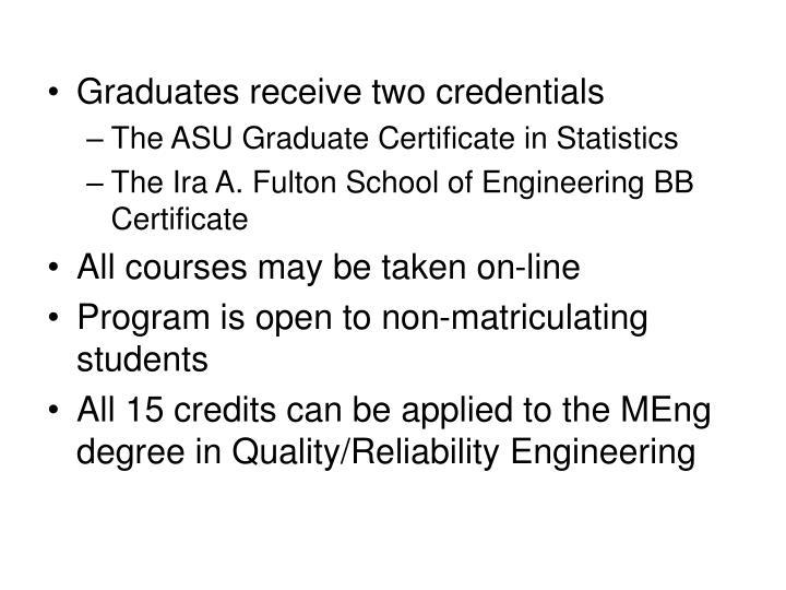 Graduates receive two credentials