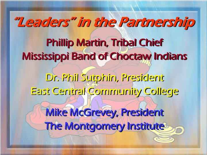 """""""Leaders"""" in the Partnership"""