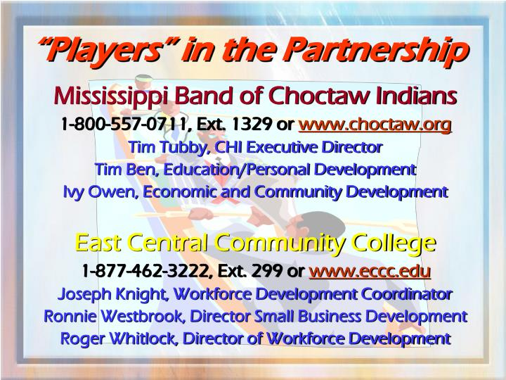 """""""Players"""" in the Partnership"""