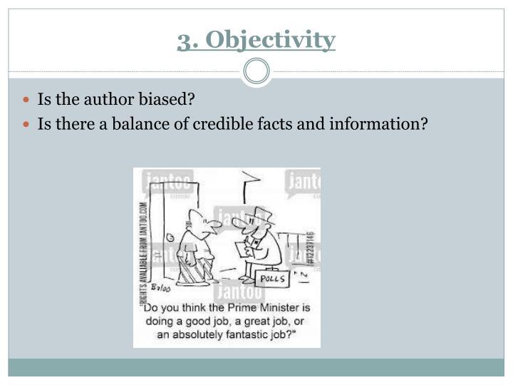 3. Objectivity