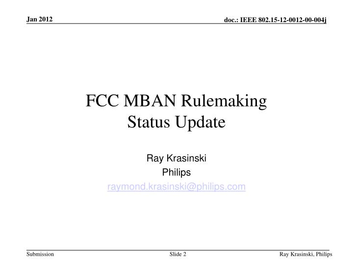 Fcc mban rulemaking status update