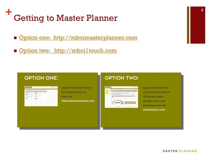 Getting to Master Planner