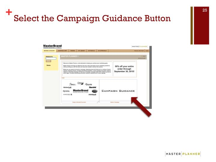 Select the Campaign Guidance Button