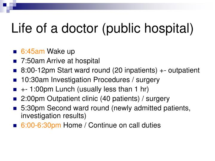 Life of a doctor (public hospital)