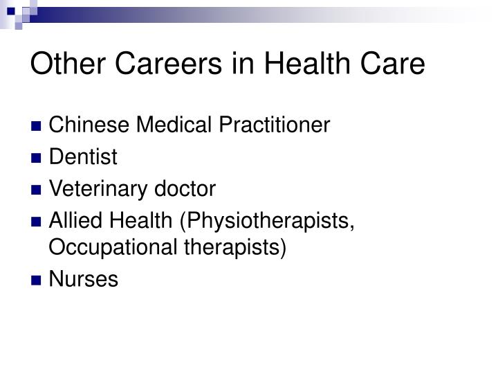 Other Careers in Health Care