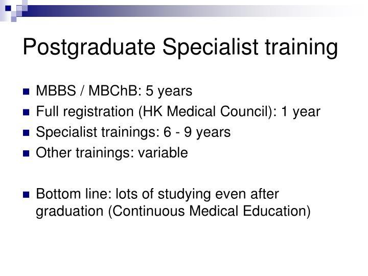 Postgraduate Specialist training