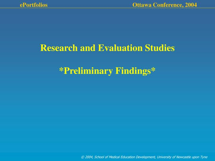 Research and Evaluation Studies