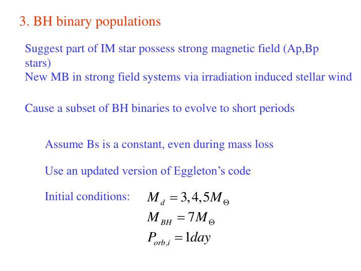 3. BH binary populations