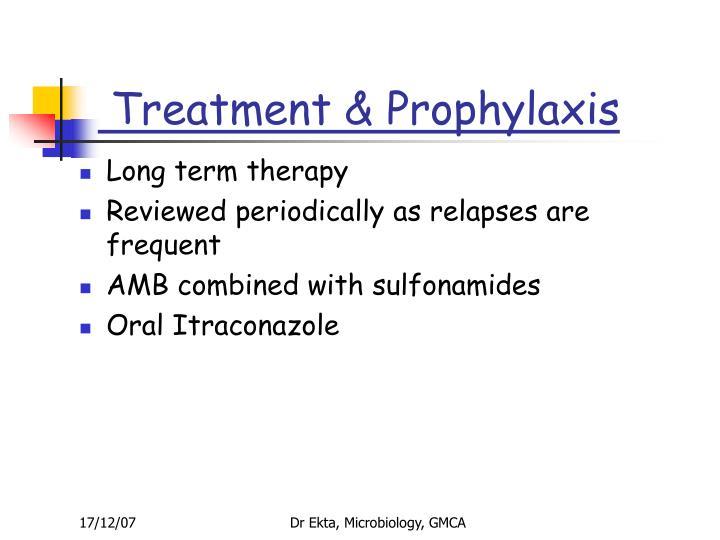 Treatment & Prophylaxis