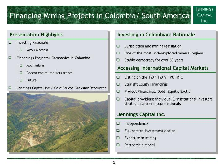 Financing mining projects in colombia south america