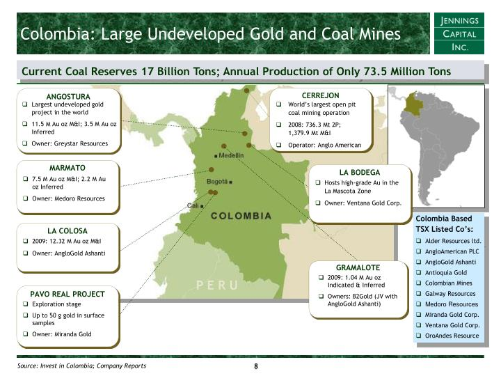 Colombia: Large Undeveloped Gold and Coal Mines