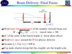 beam delivery final focus
