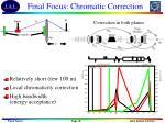 final focus chromatic correction