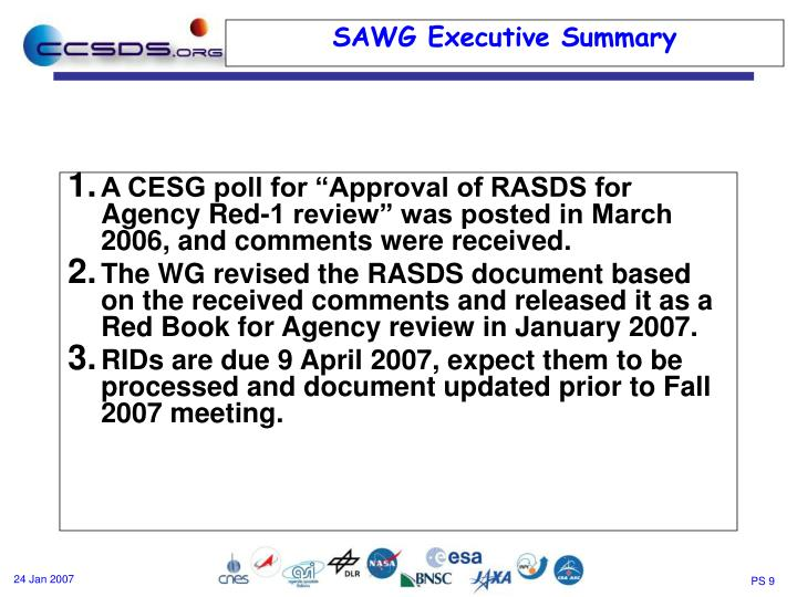 "A CESG poll for ""Approval of RASDS for Agency Red-1 review"" was posted in March 2006, and comments were received."