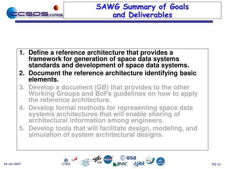 Define a reference architecture that provides a framework for generation of space data systems standards and development of space data systems.