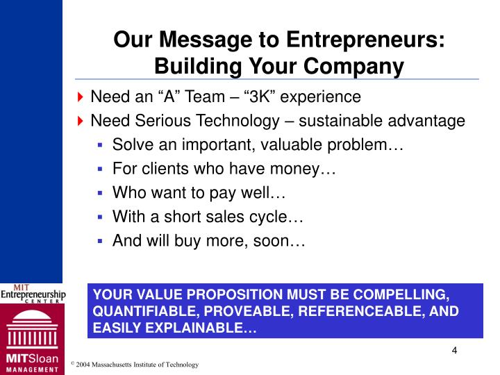 Our Message to Entrepreneurs: