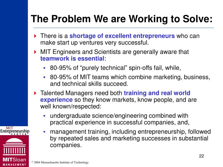 The Problem We are Working to Solve:
