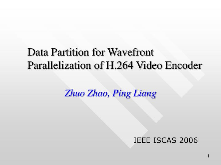 data partition for wavefront parallelization of h 264 video encoder