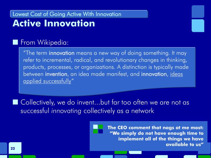 Lowest Cost of Going Active With Innovation