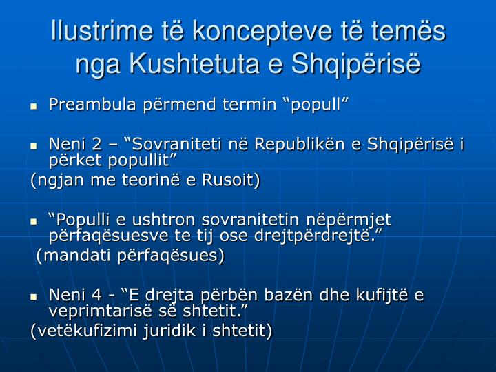 Ilustrime të koncepteve të temës nga Kushtetuta e Shqipërisë