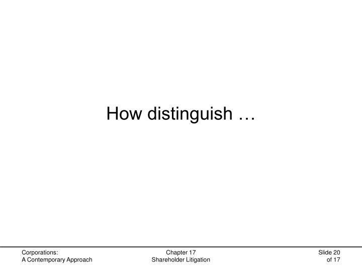 How distinguish …