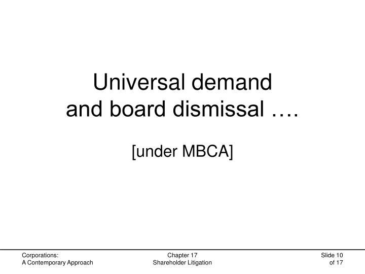 Universal demand