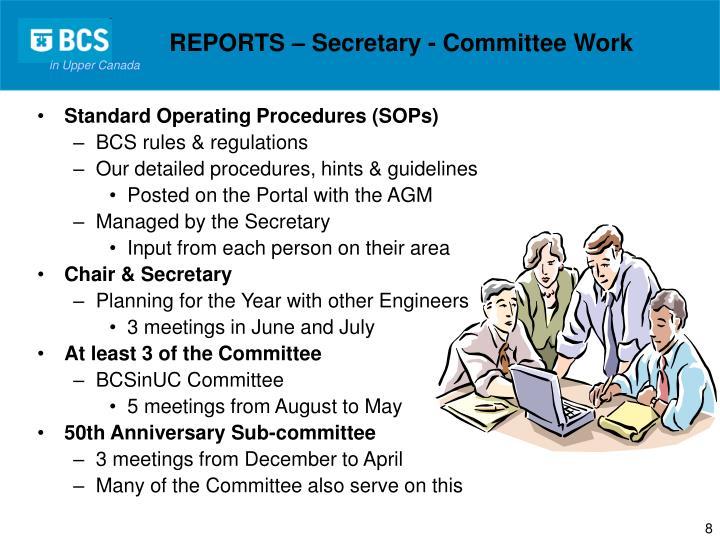 REPORTS – Secretary - Committee Work