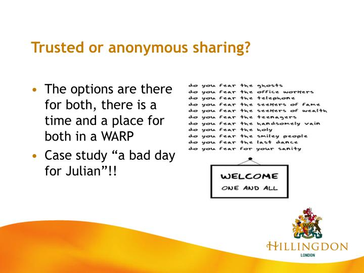Trusted or anonymous sharing?