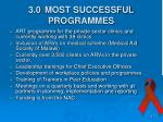 3 0 most successful programmes