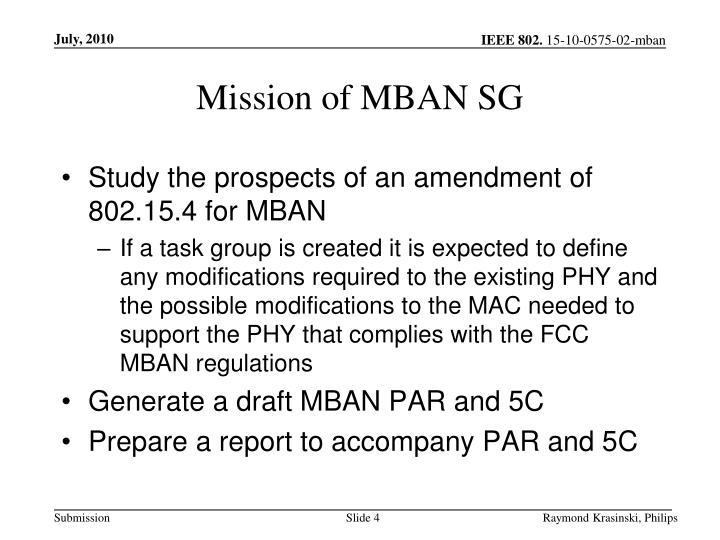 Mission of MBAN SG