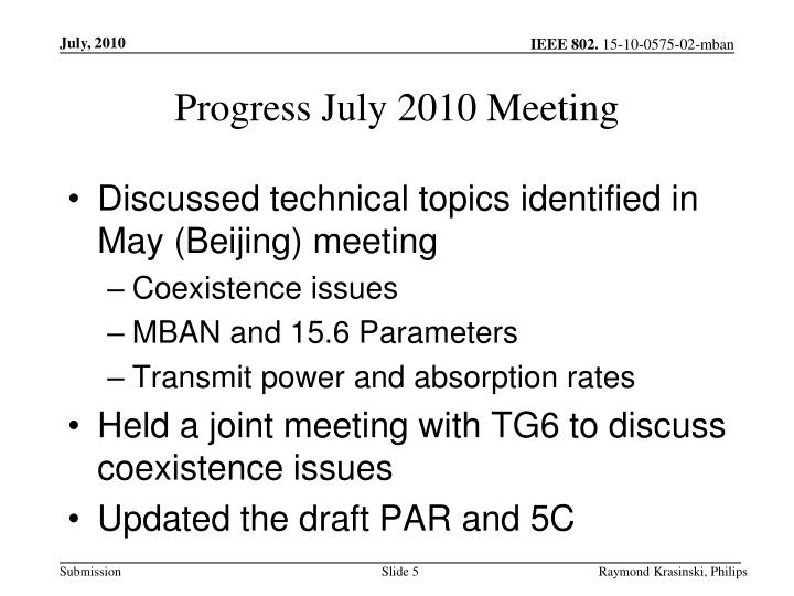 Progress July 2010 Meeting