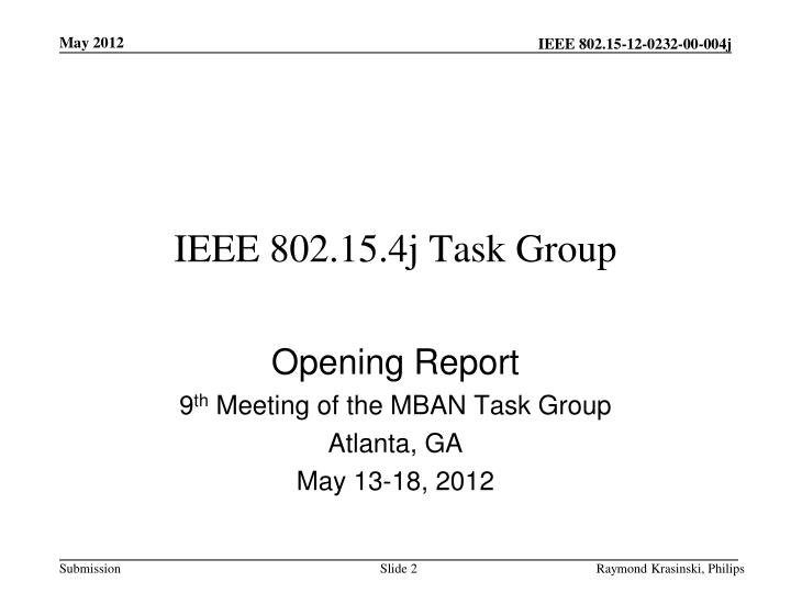 Ieee 802 15 4j task group