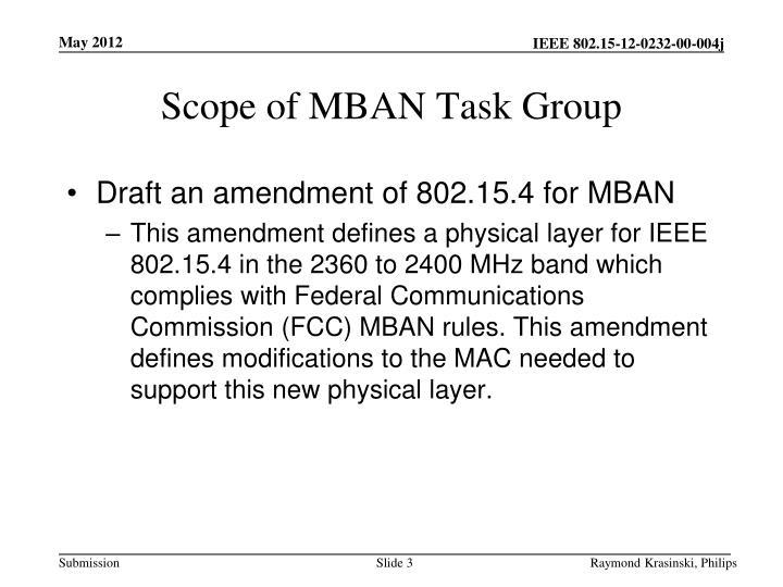 Scope of mban task group