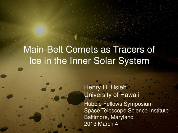 main belt comets as tracers of ice in the inner solar system n.