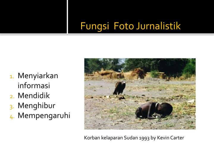 Fungsi  Foto Jurnalistik