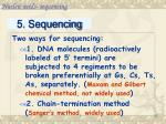 5 sequencing