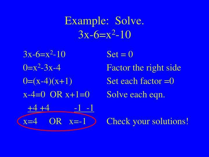Example:  Solve.