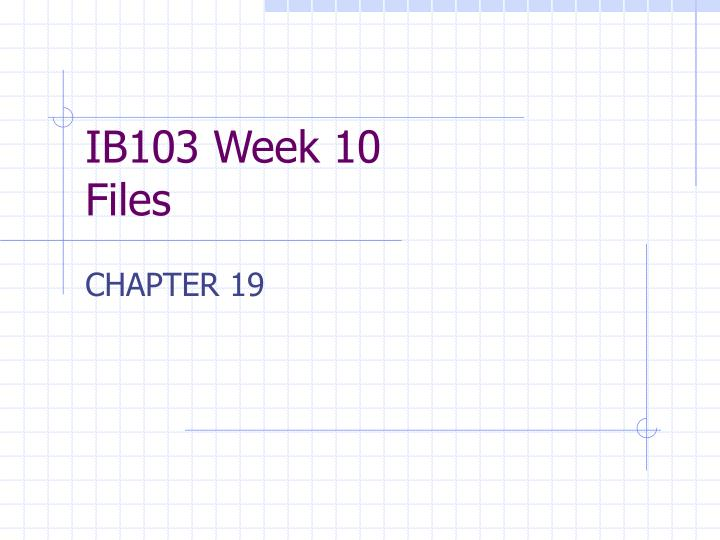 Ib103 week 10 files