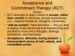 acceptance and commitment therapy act hayes