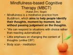 mindfulness based cognitive therapy mbct kabat zinn segal